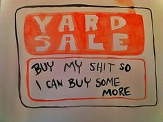 e7428bc82a6a7a3d70926ee97c590be5--yard-sale-signs-yard-sales